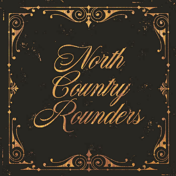 NORTH COUNTRY ROUNDERS